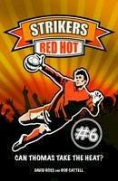 David Ross, Bob Cattell - Red Hot (Strikers) - 9781847325495 - 9781847325495