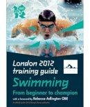 Guttridge, Roger - Swimming (London 2012) - 9781847327338 - V9781847327338