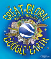 Clive Gifford - Great Global Puzzle Challenge With Google Earth - 9781847327383 - 9781847327383