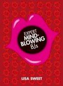 Lisa Sussman - Expert Mindblowing Bjs - 9781847328083 - KST0030456