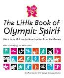 Adrian Clarke - L2012 Little Bk of Olympic Spirit - 9781847328373 - V9781847328373