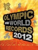 Keir Radnedge - Olympic and World Records Book - 9781847328410 - V9781847328410