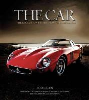 Rod Green - The Car: The History of the Automobile - 9781847328762 - KLJ0014899