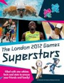 Gavin Newsham - London 2012 Games Superstars - 9781847329288 - V9781847329288