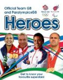 Woods, Bronagh - Official Team GB and ParalympicsGB Heroes - 9781847329301 - V9781847329301