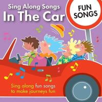 - In the Car Fun Songs (Sing Along Songs) - 9781847330666 - V9781847330666