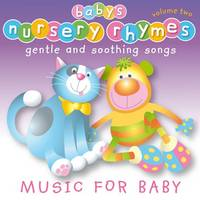 - Baby's Nursery Rhymes: Volume two - 9781847336705 - V9781847336705