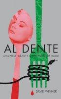 David Winner - Al Dente - 9781847374356 - 9781847374356