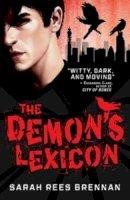 Rees Brennan, Sarah - The Demon's Lexicon - 9781847382894 - V9781847382894