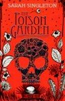 Singleton, Sarah - Poison Garden - 9781847382979 - KDK0011937