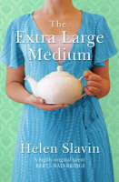 Slavin, Helen - The Extra Large Medium - 9781847391223 - KEX0213009