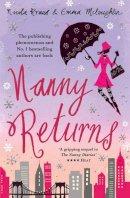 Kraus, Nicola, McLaughlin, Emma - Nanny Returns. by Nicola Kraus, Emma McLaughlin - 9781847391254 - KSG0009672
