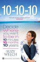 Suzy Welch - 10-10-10 - 9781847394491 - V9781847394491