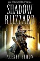 Alexey Pehov - Shadow Blizzard - 9781847396730 - V9781847396730