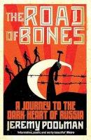 Poolman, Jeremy - Road of Bones - 9781847397973 - V9781847397973