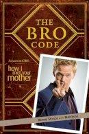 Stinson, Barney - The Bro Code - 9781847399304 - KSS0001590