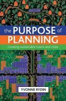 Rydin, Yvonne - The Purpose of Planning - 9781847424303 - V9781847424303