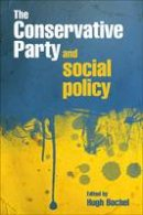 - The Conservative Party and Social Policy - 9781847424327 - V9781847424327