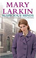 Larkin, Mary - Suspicious Minds - 9781847443557 - KST0010931