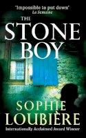 Loubiere, Sophie - The Stone Boy - 9781847445834 - V9781847445834