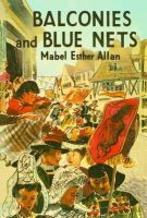 Allan, Mabel Esther - Balconies and Blue Nets - 9781847451842 - V9781847451842
