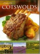 Adlington, Stuart - A Taste of the Cotswolds - 9781847463036 - 9781847463036