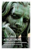 Chateaubriand, FranCois-Rene - Atala and Rene (Alma Classics) - 9781847492609 - V9781847492609