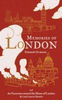 Edmondo De Amicis - Memories of London - 9781847493262 - KRA0009929