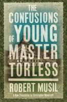 Musil, Robert - The Confusions of Young Torless - 9781847493545 - V9781847493545