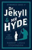 Stevenson, Robert Louis - Strange Case of Dr Jekyll and Mr Hyde and Other Stories (Alma Classics Evergreens) - 9781847493781 - V9781847493781