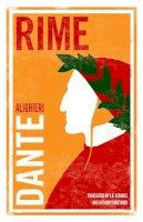 Alighieri, Dante - Rime - 9781847494627 - V9781847494627