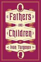 Turgenev, Ivan - Fathers and Children (Alma Classics Evergreens) - 9781847494894 - V9781847494894
