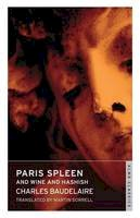 Baudelaire, Charles - Paris Spleen and on Wine and Hashish - 9781847494931 - V9781847494931