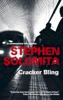 Solomita, Stephen - Cracker Bling - 9781847511034 - V9781847511034