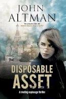 Altman, John - Disposable Asset - 9781847516121 - V9781847516121