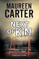 Carter, Maureen - Next of Kin: A British police procedural (A Sarah Quinn Mystery) - 9781847516732 - V9781847516732