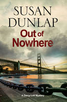 Dunlap, Susan - Out of Nowhere: A Zen Mystery set in San Francisco (A Darcy Lott Mystery) - 9781847517234 - V9781847517234