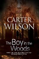Wilson, Carter - Boy in the Woods, The - 9781847517883 - V9781847517883
