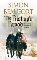 Beaufort, Simon - The Bishop's Brood: An 11th century mystery (A Geoffrey Mappestone Mystery) - 9781847517906 - V9781847517906