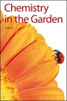 Hanson, James R. - Chemistry in the Garden - 9781847559579 - V9781847559579