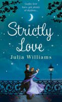 Williams, Julia - Strictly Love - 9781847560162 - KEX0302494