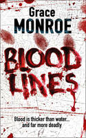 Monroe, Grace - Blood Lines - 9781847560414 - KRF0024412