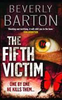 Barton, Beverly - The Fifth Victim - 9781847560636 - KRF0023298