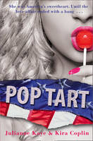 'KIRA COPLIN, JULIANNE KAYE' - Pop Tart - 9781847561206 - KNH0012023
