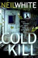 White, Neil - Cold Kill - 9781847561299 - KEX0245840
