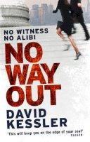 Kessler, David - No Way Out - 9781847561831 - 9781847561831