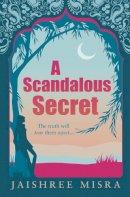 - A Scandalous Secret - 9781847561862 - KTG0002249