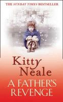 Neale, Kitty - A Father's Revenge - 9781847562432 - KRF0022753