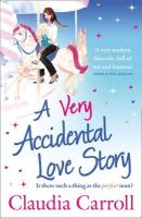 Carroll, Claudia - A Very Accidental Love Story - 9781847562739 - KEX0301369