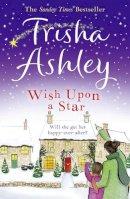 Trisha Ashley - Wish Upon a Star - 9781847562784 - V9781847562784